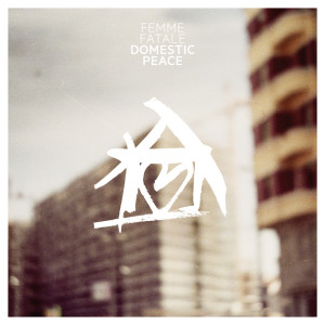 Domestic Peace Ep cover