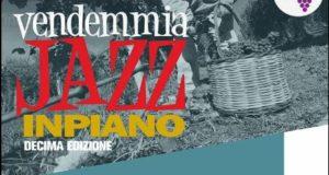 Vendemmia Jazz 2017 – INPIANO (DECIMA EDIZIONE)